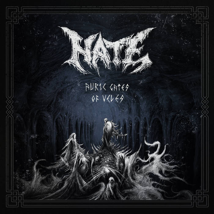 HATE Auric Gates of Veles