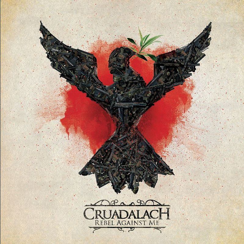 CRUADALACH Rebel Against Me