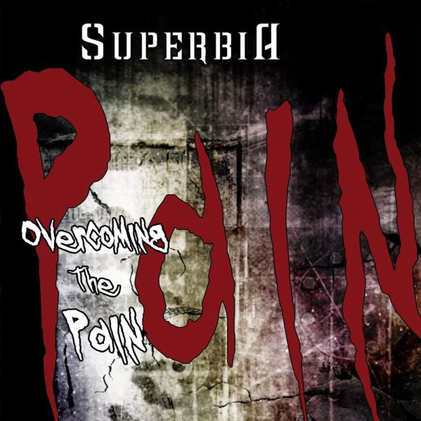SUPERBIA Overcoming The Pain