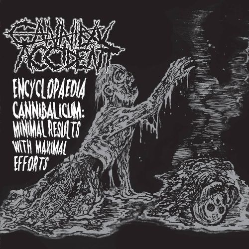 CANNIBAL ACCIDENT Encyclopaedia Cannibalicum