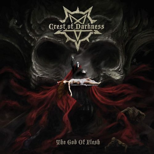 CREST OF DARKNESS The God of Flesh