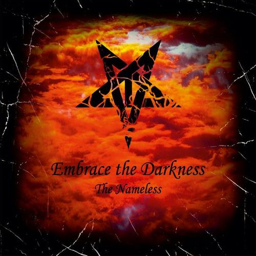 EMBRACE THE DARKNESS The Nameless