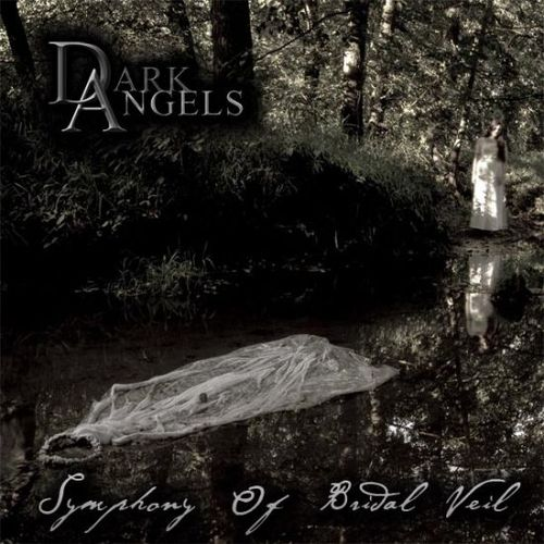 DARK ANGELS Symphony Of Bridal Veil