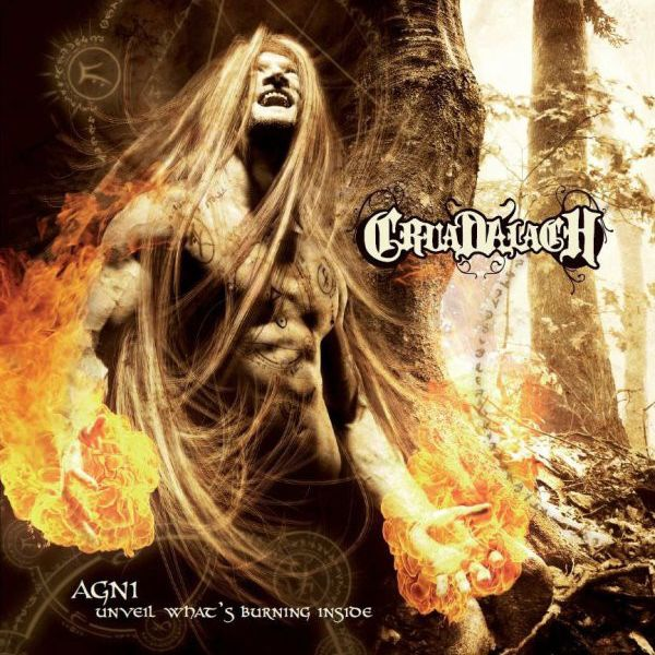 CRUADALACH Agni - Unveil What's Burning Inside