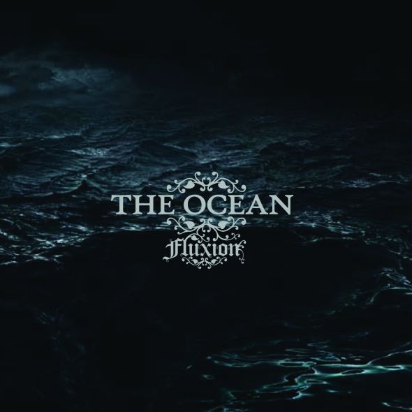 THE OCEAN fluXion