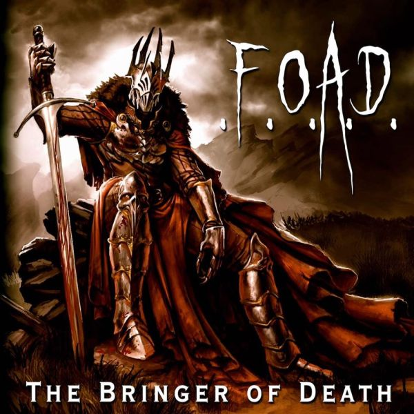 .F.O.A.D. The Bringer of Death