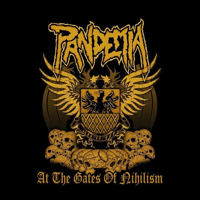 PANDEMIA At The Gates Of Nihilism