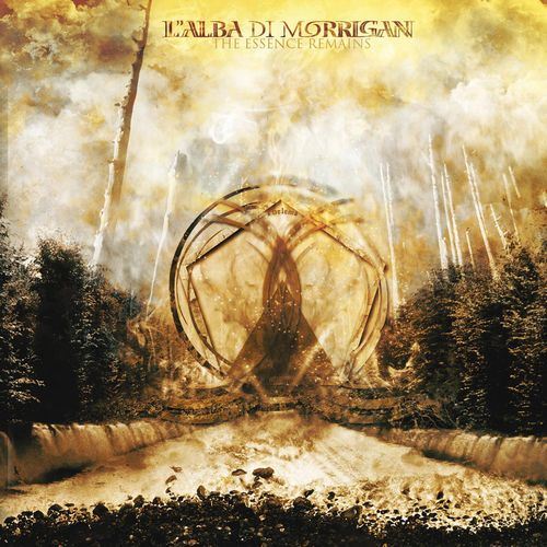 L'ALBA DI MORRIGAN The Essence Remains