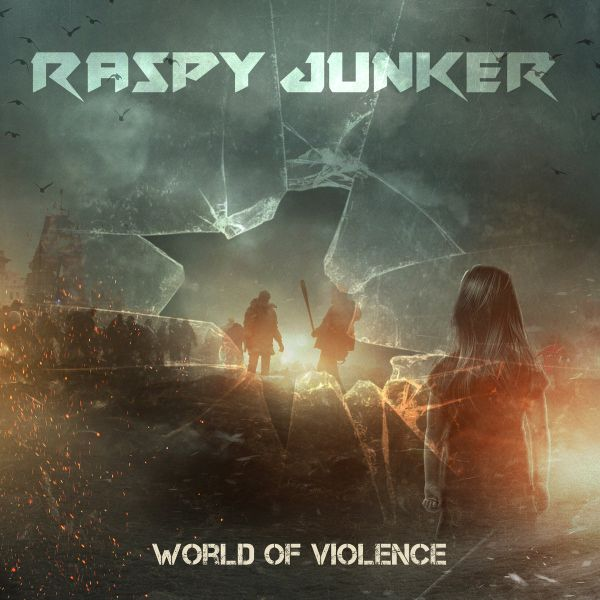 RASPY JUNKER World Of Violence