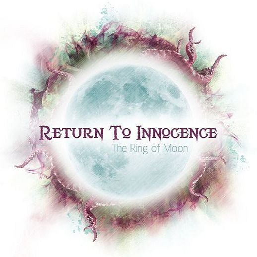 RETURN TO INNOCENCE Ring of Moon
