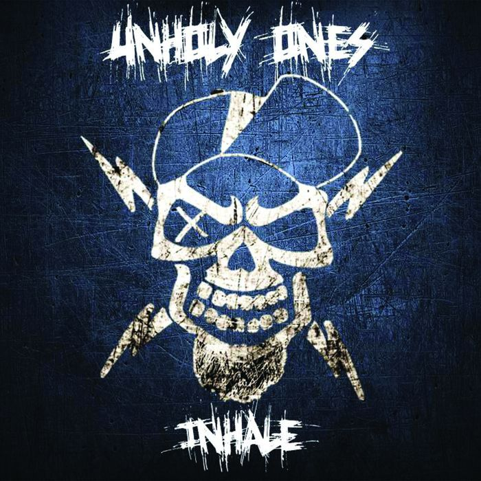 UNHOLY ONES Inhale