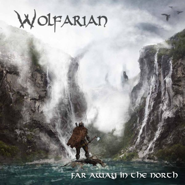 WOLFARIAN Far Away in the North