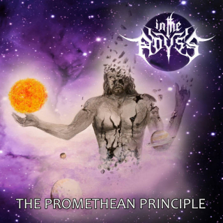 IN THE ABYSS The Promethean Principle