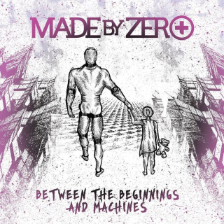 MADE BY ZERO Between The Beginnings And Machines