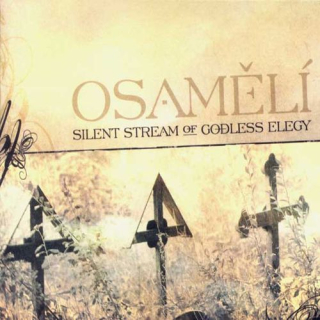SILENT STREAM OF GODLESS ELEGY Osamělí