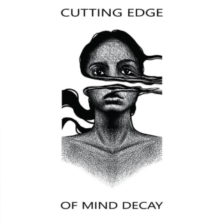 CUTTING EDGE Of Mind Decay