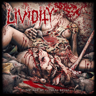 LIVIDITY The Age of Clitoral Decay